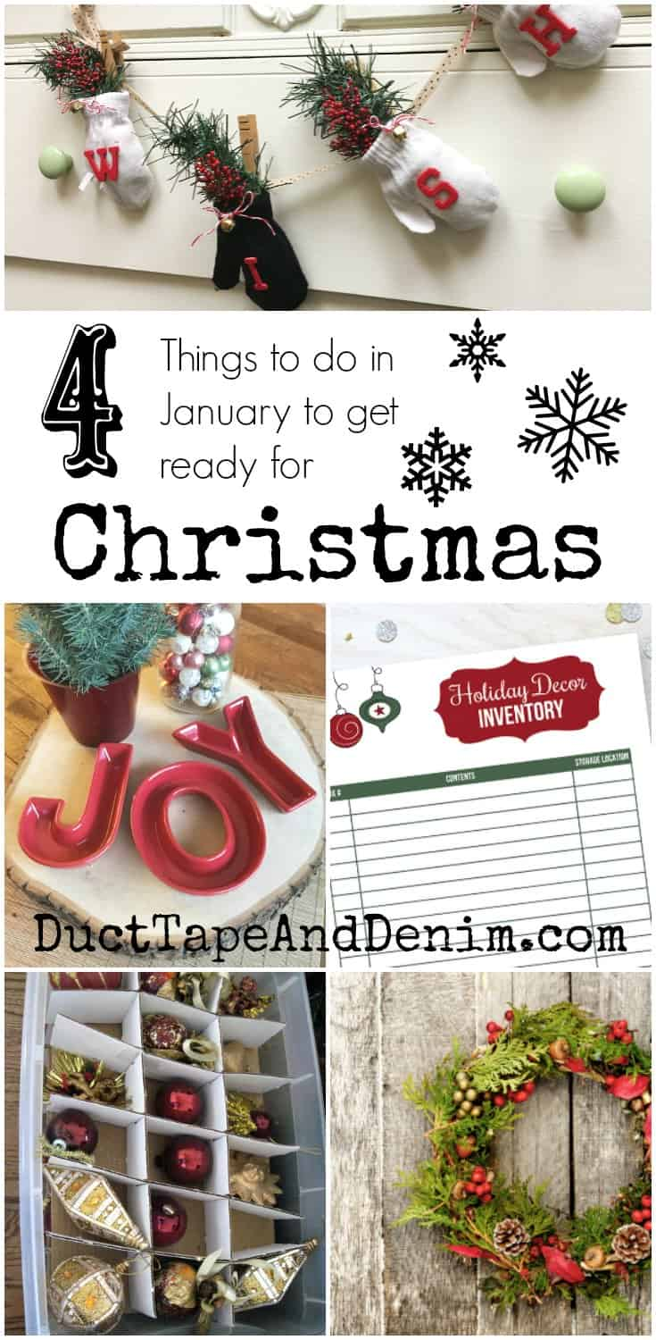 4 Things to do in January to get ready for Christmas | DuctTapeAndDenim.com