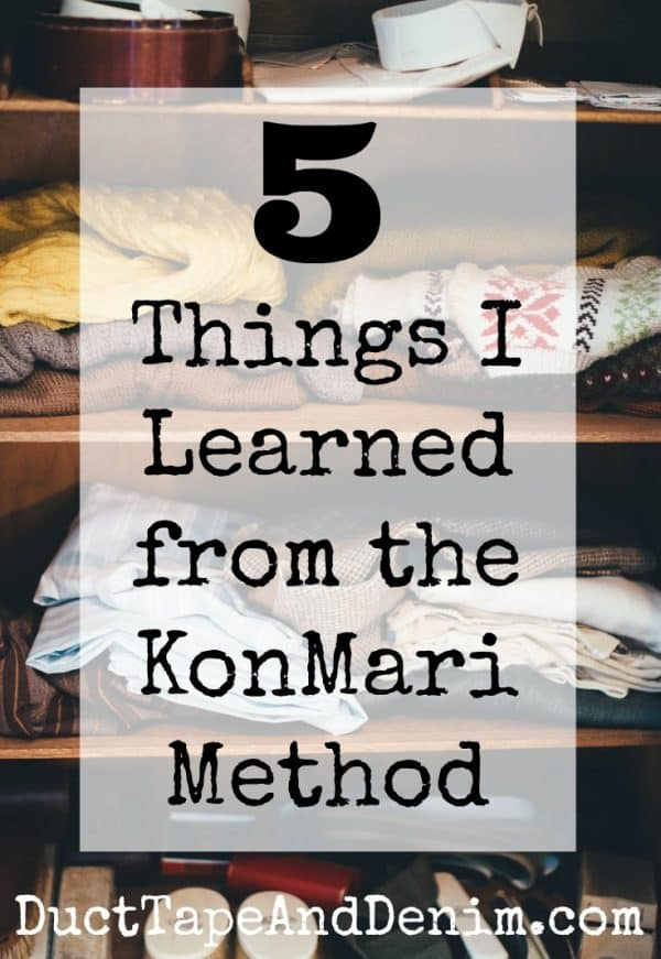 5 Things I learned from the KonMari method, Japanese art of decluttering. | DuctTapeAndDenim.com