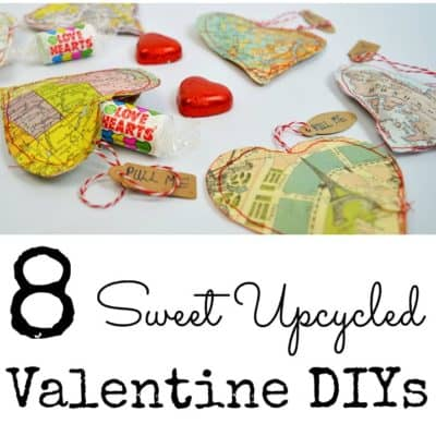 8 Sweet Upcycled Valentine's Day DIY Projects