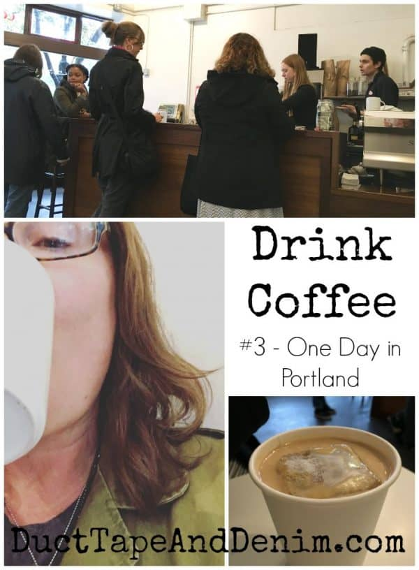 Drink coffee, our one day in Portland, Oregon | DuctTapeAndDenim.com