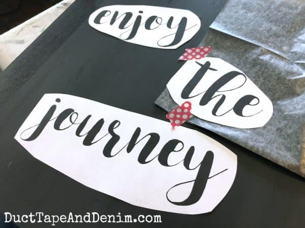 Enjoy the journey. How to hand letter sign | DuctTapeAndDenim.com