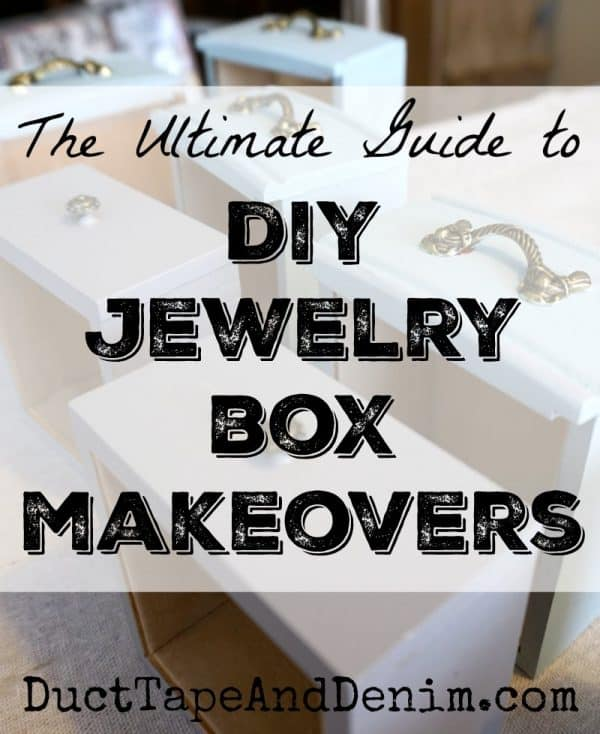Ultimate guide to jewelry box makeovers. DIY ideas for thrift store boxes, painting, stenciling, decoupage, and more! DuctTapeAndDenim.com