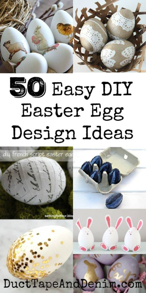 50 Easy DIY Easter Egg Design Ideas | DuctTapeAndDenim.com