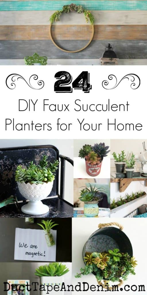 24 DIY Faux Succulent planters for your home | DuctTapeAndDenim.com