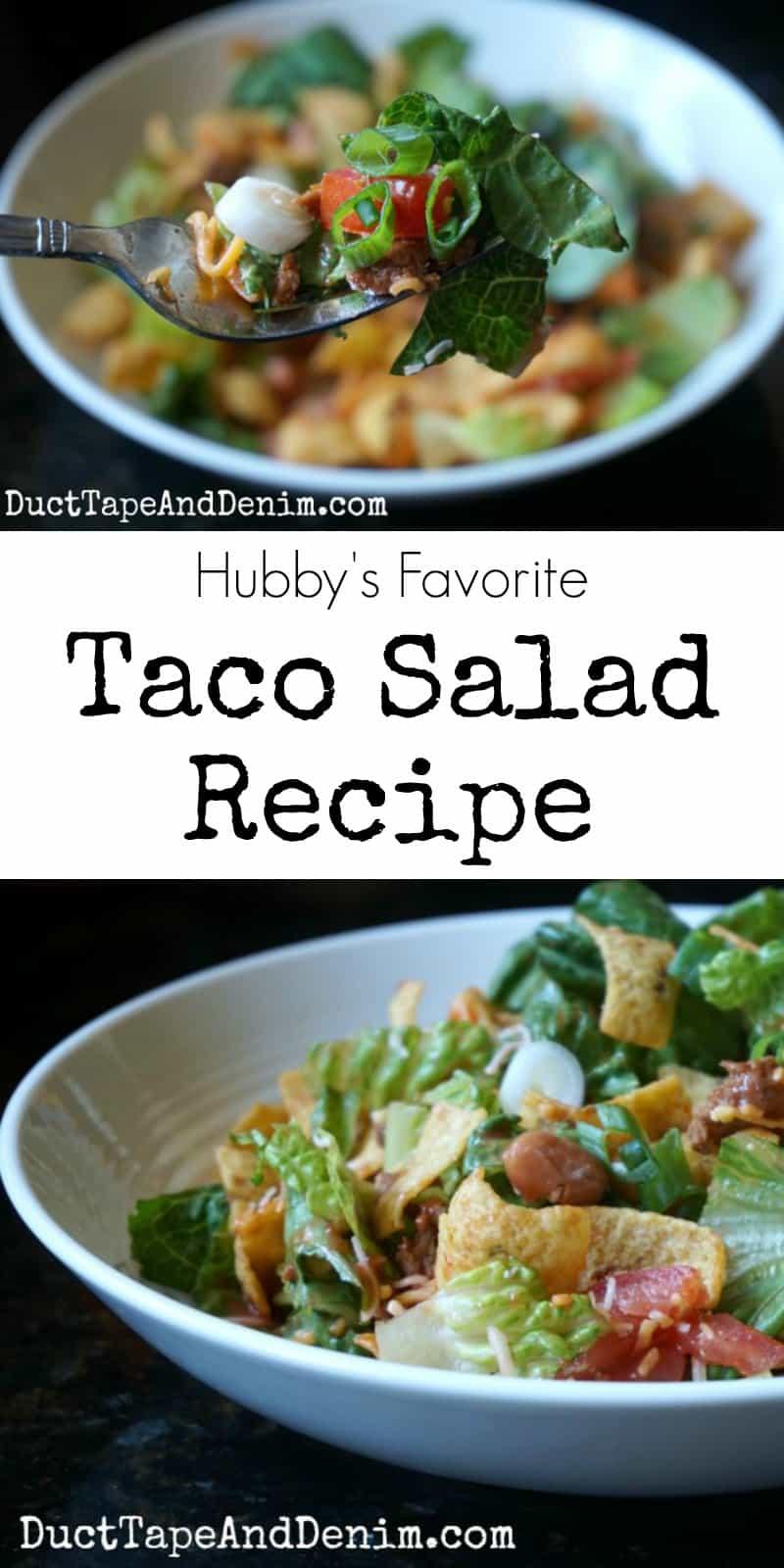 Hubby's favorite taco salad recipe. A filling main dish salad for summer. | DuctTapeAndDenim.com