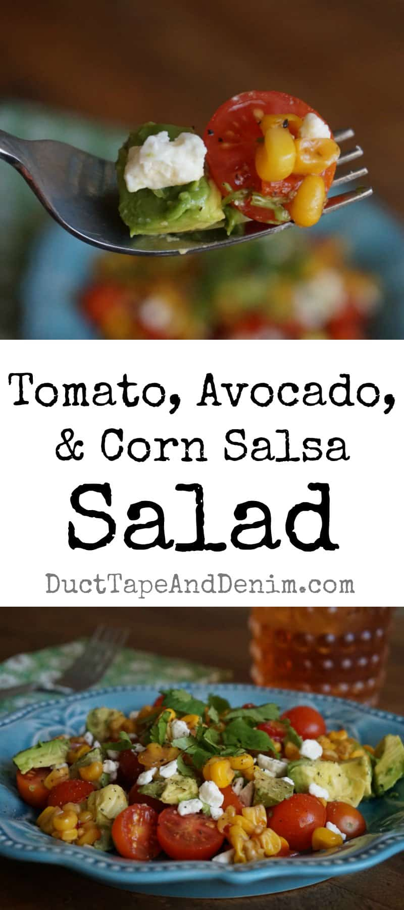 Tomato avocado and corn salsa salad recipe, Trader Joe's | DuctTapeAndDenim.com