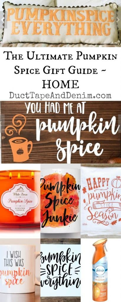 Ultimate Pumpkin Spice gift guide for home - pillows, candles, scents, signs, kitchen towels, mugs and more on DuctTapeAndDenim.com