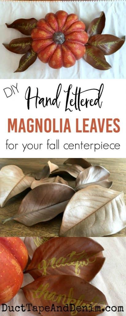 DIY hand lettered magnolia leaf centerpiece | DuctTapeAndDenim.com