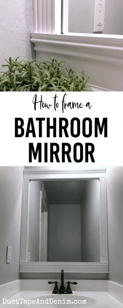 How to frame a bathroom mirror. A cheap, easy DIY way to upgrade your small powder room. See all the projects from this guest bath and the reveal on DuctTapeAndDenim.com