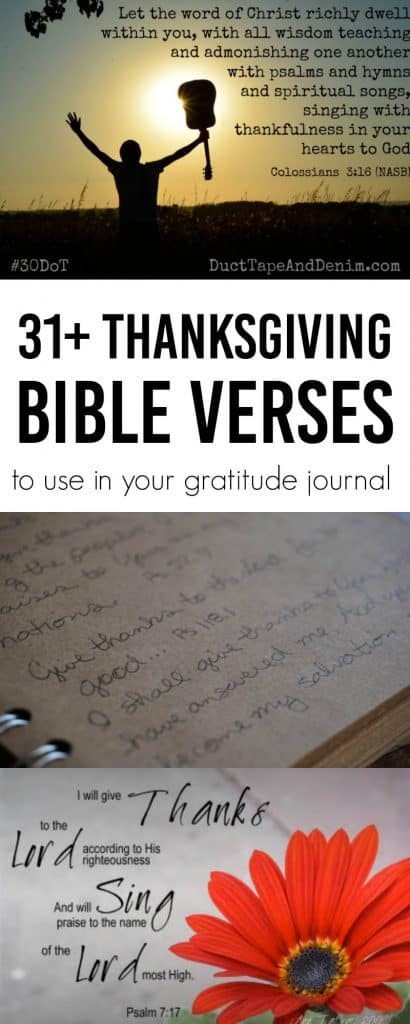 31 Thanksgiving Bible verses to use in your gratitude journal, #30DoT on DuctTapeAndDenim.com