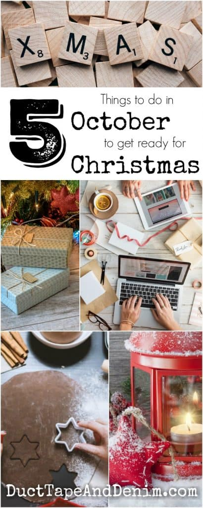 5 Things to do to get ready for Christmas in October | DuctTapeAndDenim.com