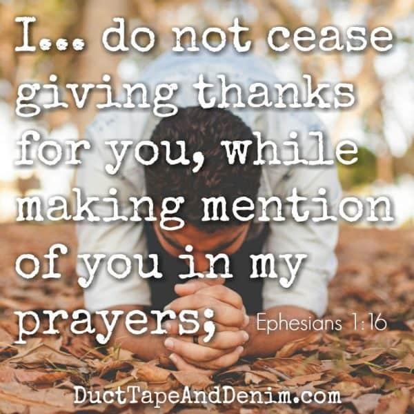 Ephesians 1:16 #30DoT DuctTapeAndDenim.com