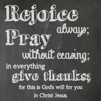 Rejoice Always, Paul's Reminder in 1 Thessalonians 5:16