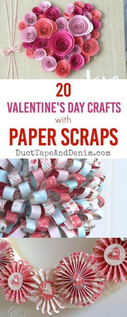 20 Valentine's Day crafts with paper scraps | DuctTapeAndDenim.com