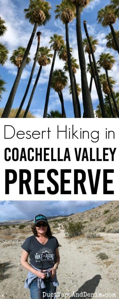 Desert hiking in Coachella Valley Preserve near Palm Springs California | DuctTapeAndDenim.com