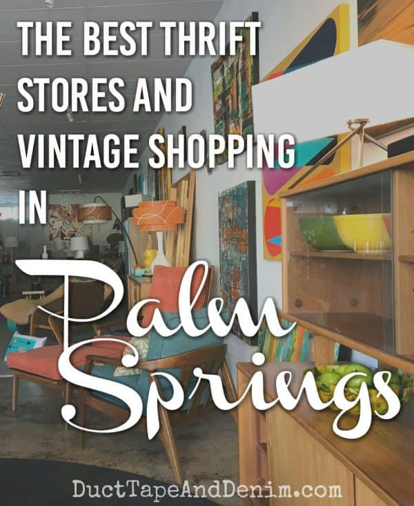 Best Palm Springs Thrift Stores and Vintage Shopping | DuctTapeAndDenim.com