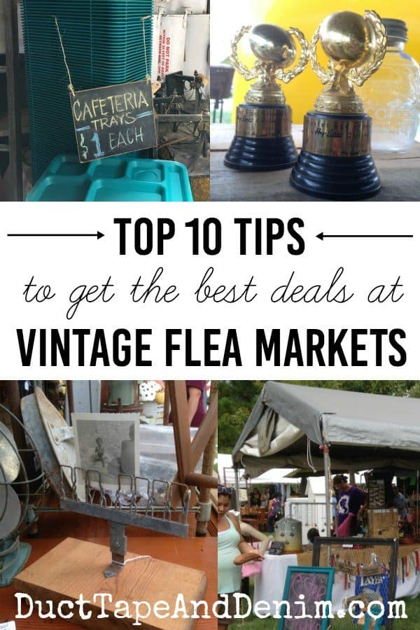 Flea Market Tips, Top 10 tips to get the best deals at vintage flea markets | DuctTapeAndDenim.com