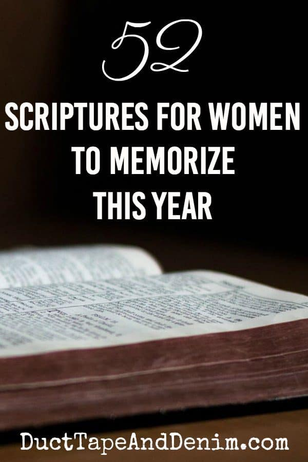52 Bible verses for women to memorize this year | DuctTapeAndDenim.com