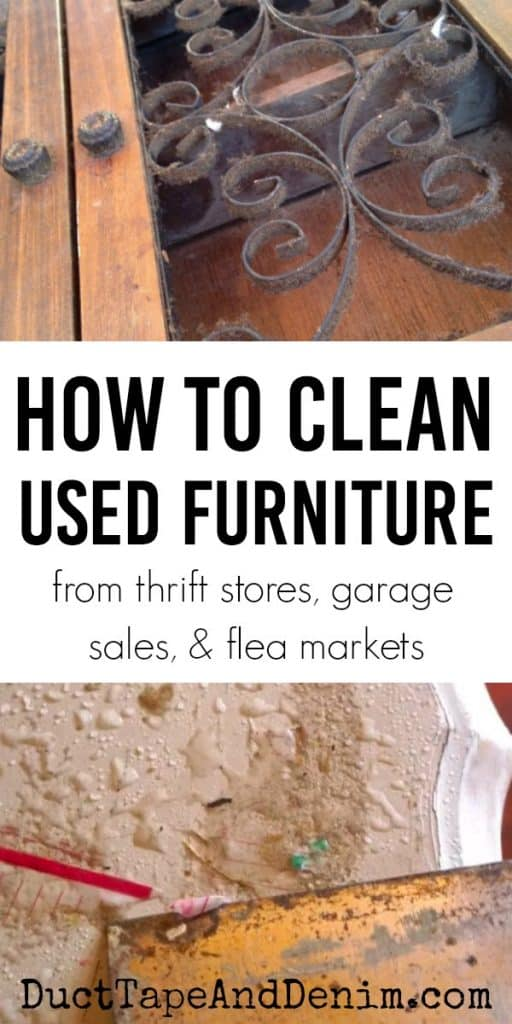 How to clean used furniture from thrift stores, garage sales, and flea markets on DuctTapeAndDenim.com