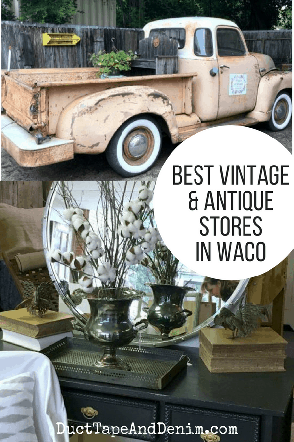 Best antique stores in Waco Texas | DuctTapeAndDenim.com
