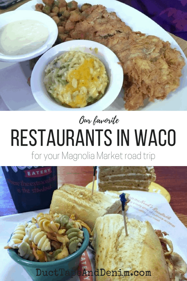 Our Favorite Waco Restaurants | DuctTapeAndDenim.com