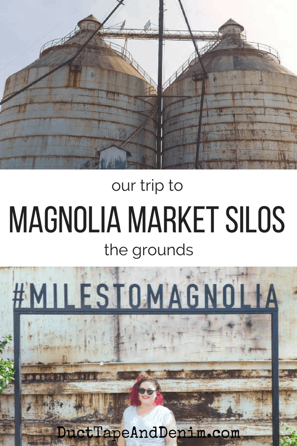 Our trip to the Magnolia Market silos part 1, the grounds | DuctTapeAndDenim.com #magnoliamarket #waco #wacotx