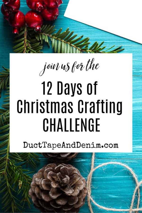 12 days of christmas crafting challenge 2018