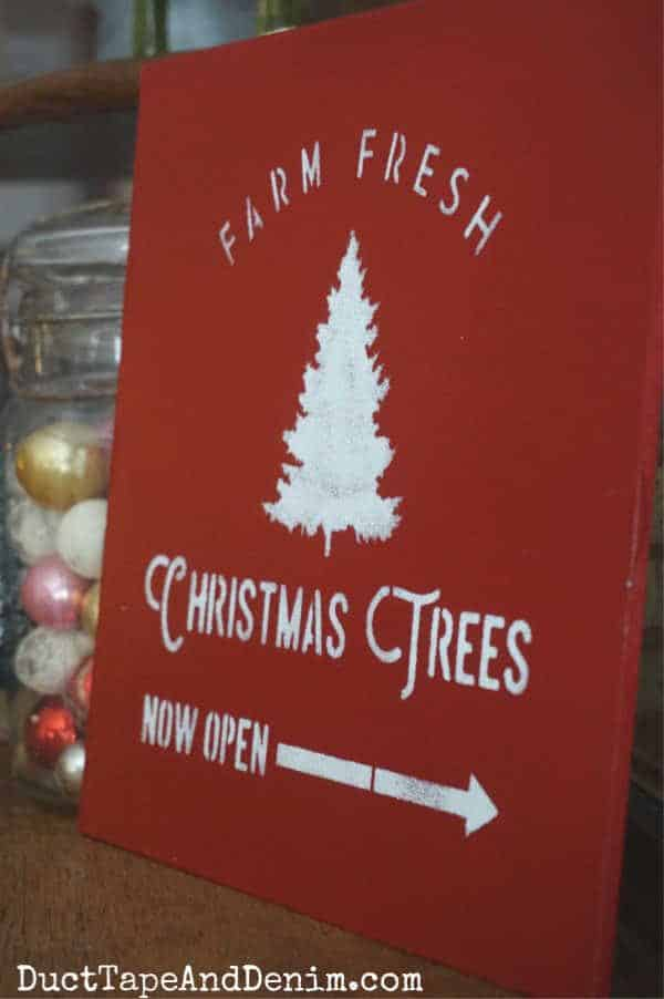Farm Fresh Christmas Tree sign made with Christmas Tree stencils