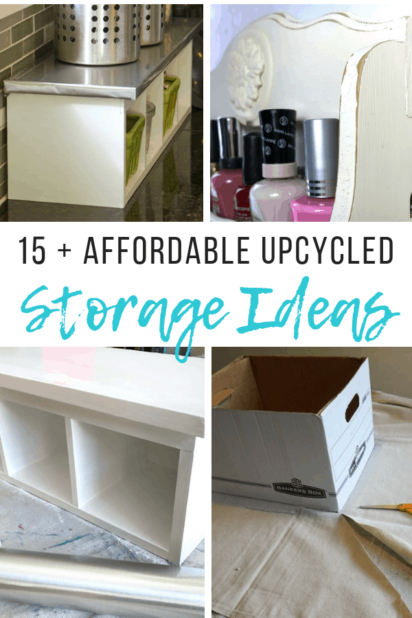 affordable storage ideas upcycled