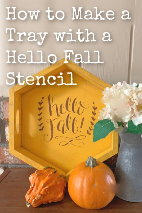 how to make a tray with a hello fall stencil, TITLE