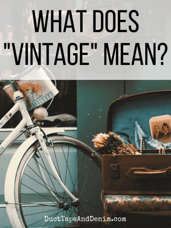 what does vintage mean
