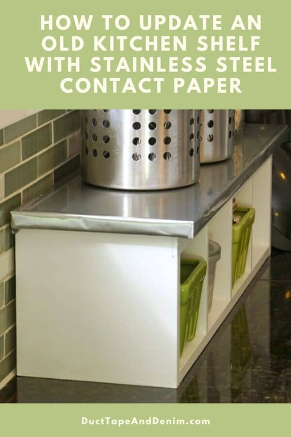 kitchen shelf makeover with stainless steel contact paper